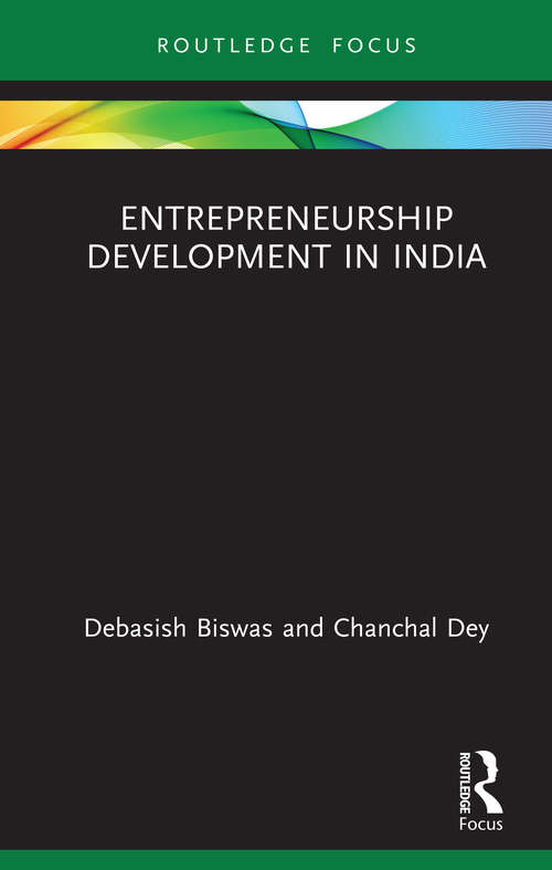Entrepreneurship Development in India (Routledge Focus on Business and Management)