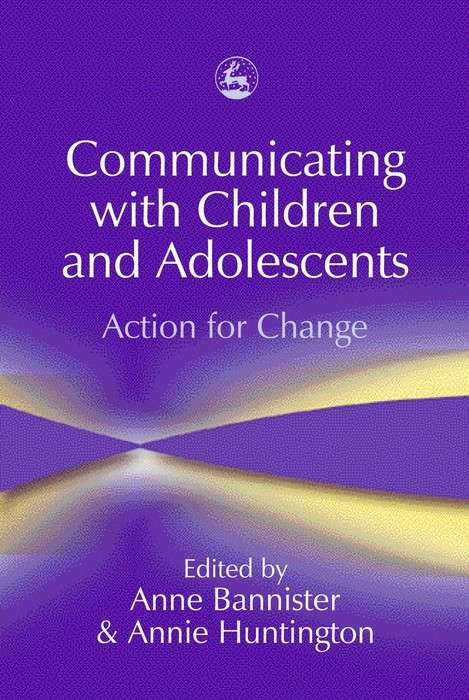 Communicating with Children and Adolescents: Action for Change