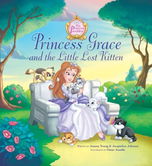 Princess Grace and the Little Lost Kitten (The Princess Parables)