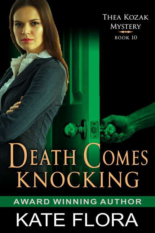 Death Comes Knocking (The Thea Kozak Mystery Series #10)