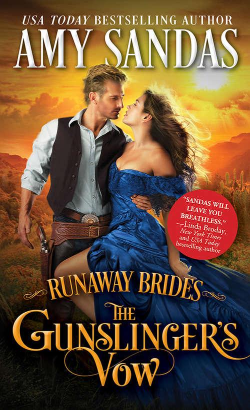 The Gunslinger's Vow (Runaway Brides Ser. #1)
