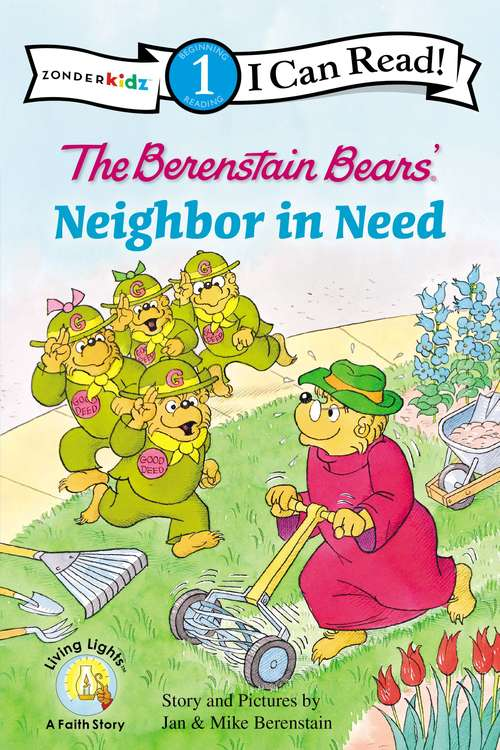 The Berenstain Bears' Neighbor in Need: Level 2 (I Can Read! #Level 1)