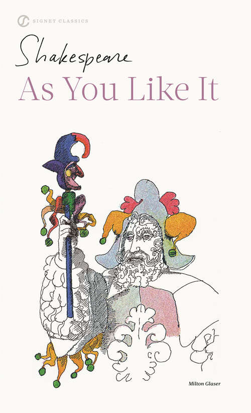 As You Like It (Shakespeare, Signet Classic)