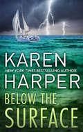 Below the Surface: A Novel of Romantic Suspense