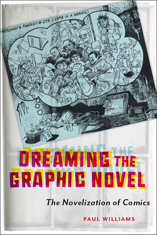 Dreaming the Graphic Novel: The Novelization of Comics