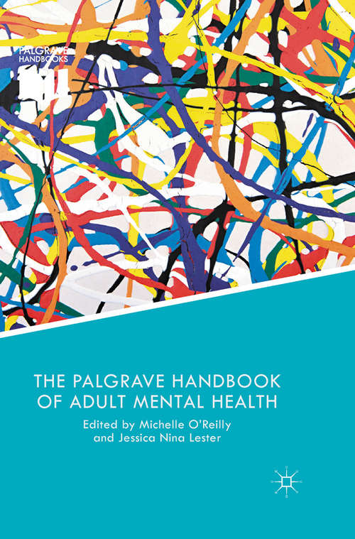 The Palgrave Handbook of Adult Mental Health: Discourse And Conversation Studies