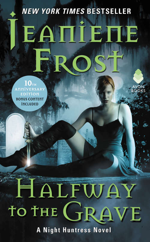 Halfway to the Grave (Night Huntress #1)
