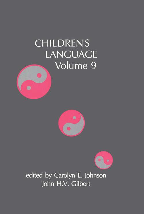 Children's Language: Volume 9 (Children's Language Series)