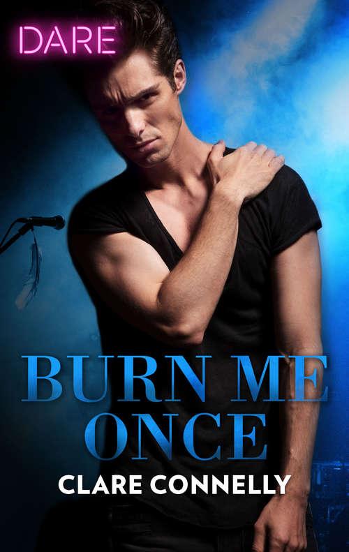 Burn Me Once: Burn Me Once / Boardroom Sins (Dare)