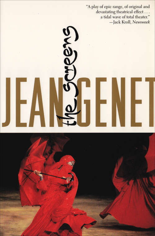 The Screens: A Play In Seventeen Scenes (Books That Changed the World)