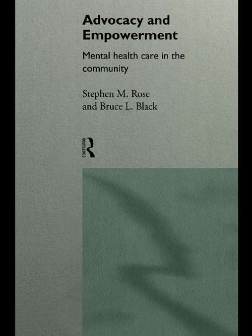 Advocacy and Empowerment: Mental Health Care in the Community
