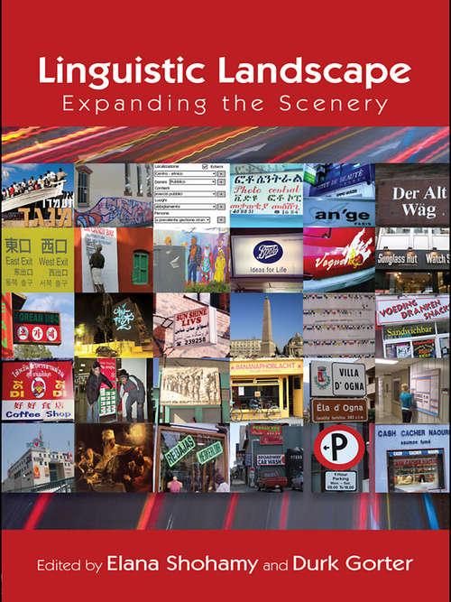Linguistic Landscape: Expanding the Scenery