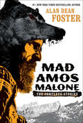 Mad Amos Malone: The Complete Stories