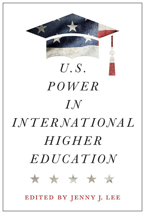 U.S. Power in International Higher Education