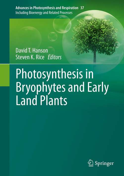 Photosynthesis in Bryophytes and Early Land Plants