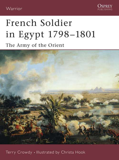 French Soldier in Egypt 1798-1801