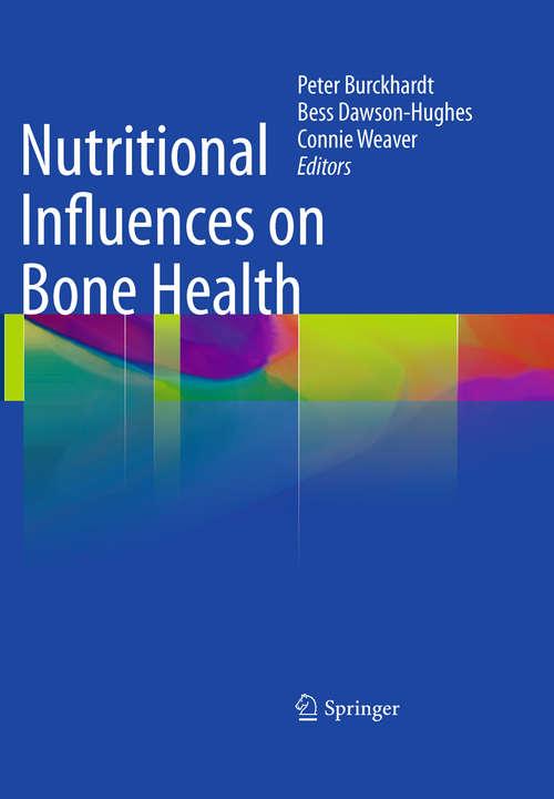 Nutritional Influences on Bone Health: 7th International Symposium