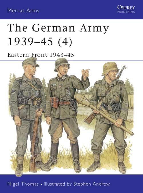 The German Army 1939-45: Eastern Front 1943-45