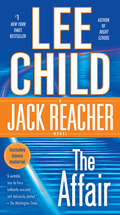 The Affair: A Jack Reacher Novel (Jack Reacher  #16)