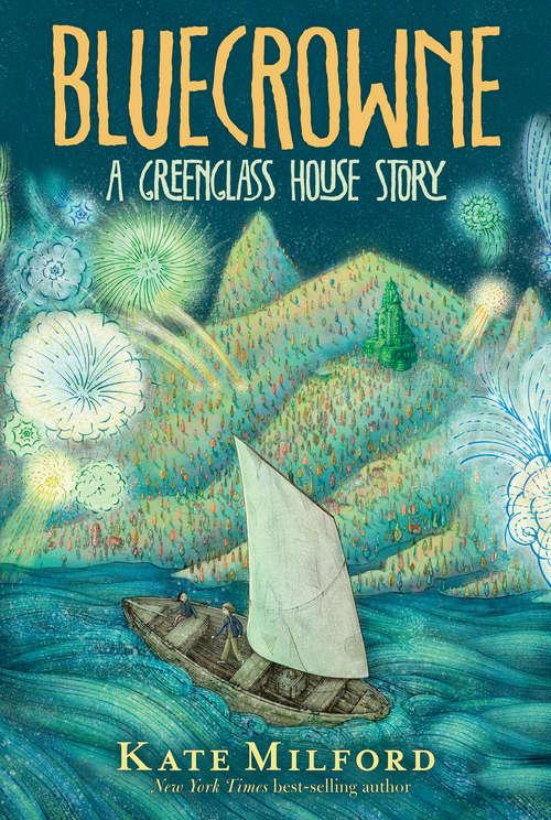 Bluecrowne: A Greenglass House Story (Greenglass House)