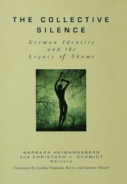 The Collective Silence: German Identity and the Legacy of Shame