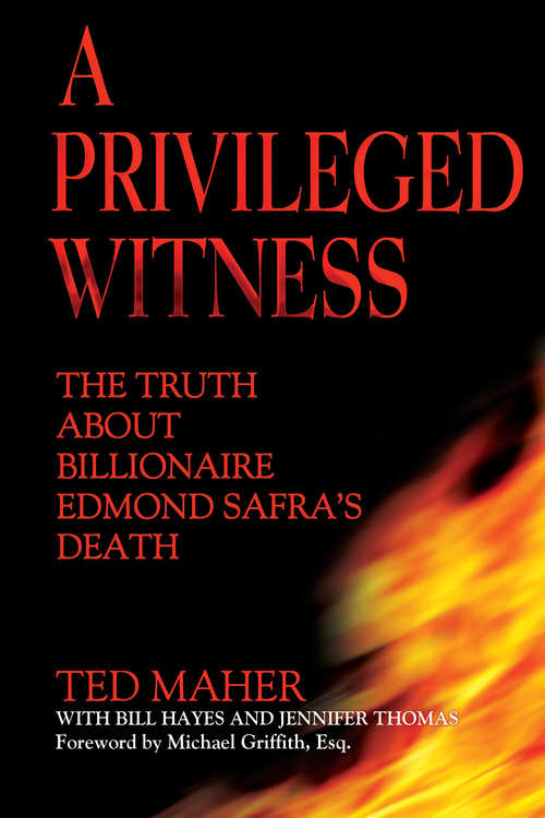 A Privileged Witness