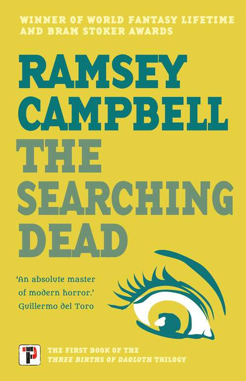 The Searching Dead (The Three Births of Daoloth #1)