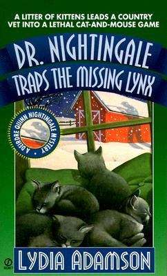 Dr. Nightingale Traps the Missing Lynx (A Deirdre Quinn Nightingale Mystery #10)