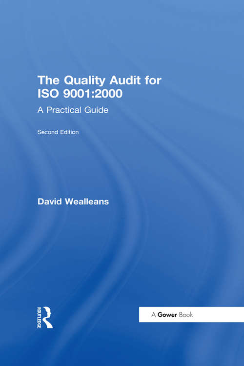 The Quality Audit for ISO 9001: A Practical Guide