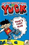 Yuck's Fart Club