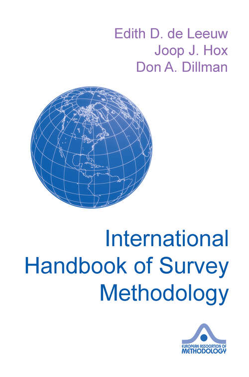 International Handbook of Survey Methodology (European Association of Methodology Series)