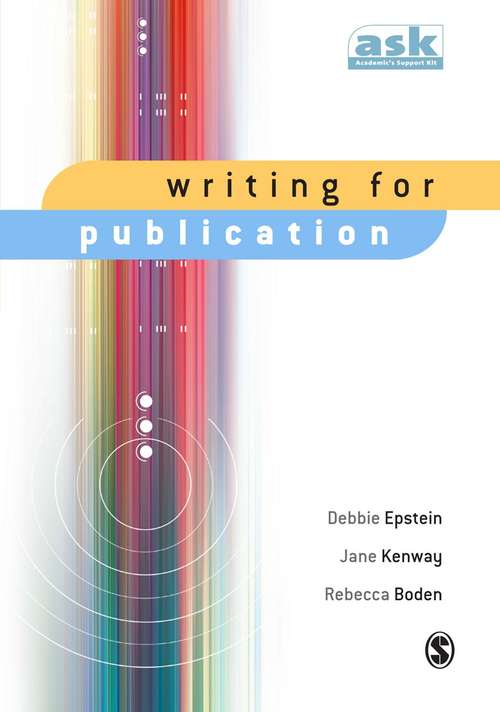 Writing for Publication (The Academic's Support Kit)