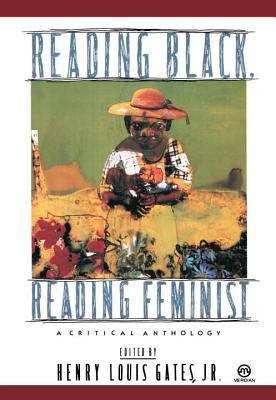 Reading Black, Reading Feminist: A Critical Anthology