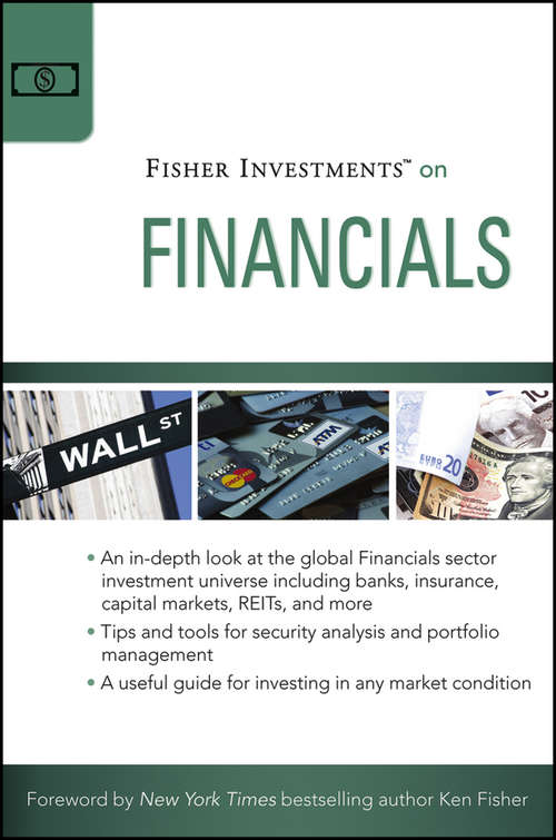 Fisher Investments on Financials (Fisher Investments Press #19)