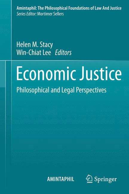 Economic Justice: Philosophical and Legal Perspectives