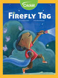 Firefly Tag