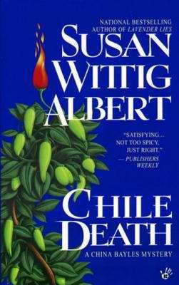 Chile Death (China Bayles #7)