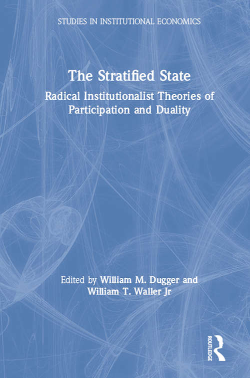 The Stratified State: Radical Institutionalist Theories of Participation and Duality