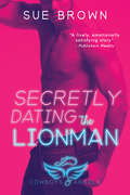 Secretly Dating the Lionman (Cowboys and Angels #2)