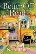 Better Off Read (A Bookmobile Mystery #1)