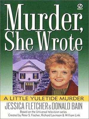 Murder, She Wrote: A Little Yuletide Murder (Murder She Wrote #10)