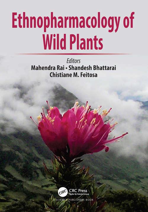 Ethnopharmacology of Wild Plants