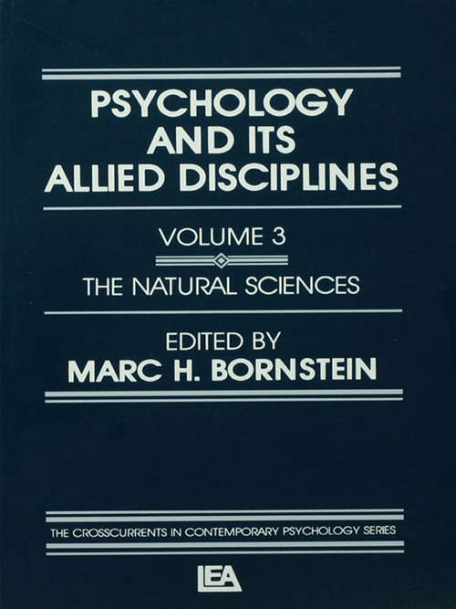 Psychology and Its Allied Disciplines: Volume 3: Psychology and the Natural Sciences