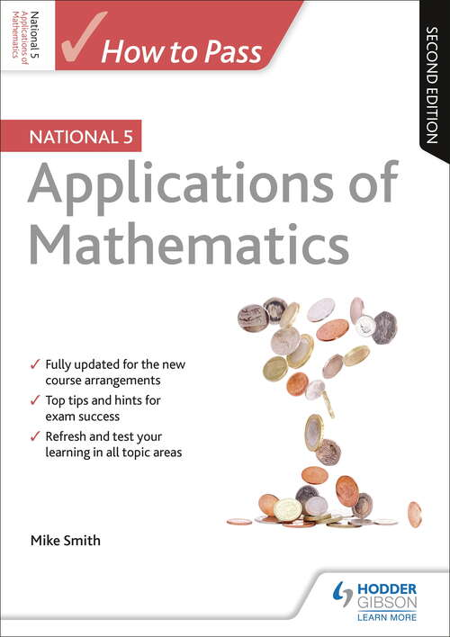 How to Pass National 5 Applications of Maths: Second Edition Ebook