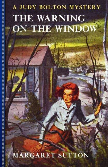 The Warning on the Window (Judy Bolton Mysteries Series #20)