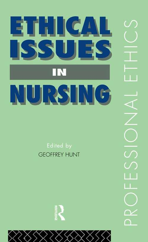 Ethical Issues in Nursing (Professional Ethics)