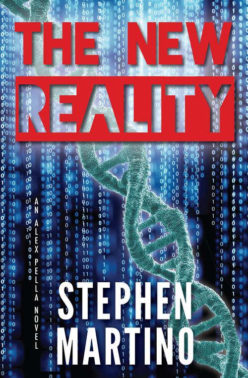 The New Reality: An Alex Pella Novel (Alex Pella #1)