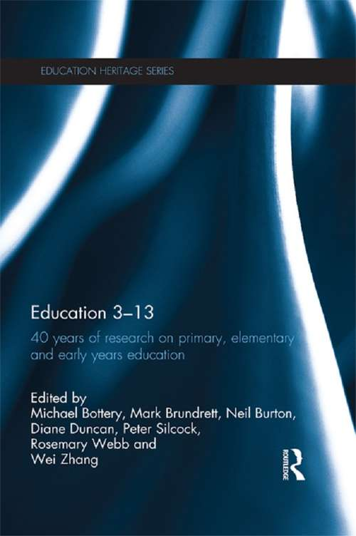 Education 3-13: 40 Years of Research on Primary, Elementary and Early Years Education (Education Heritage)