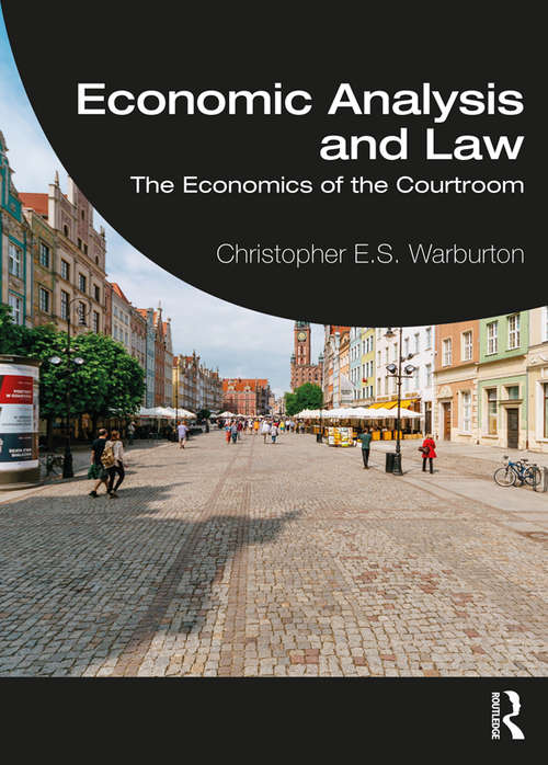 Economic Analysis and Law: The Economics of the Courtroom