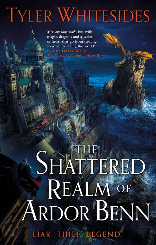 The Shattered Realm of Ardor Benn: Kingdom of Grit, Book Two (Kingdom of Grit #2)